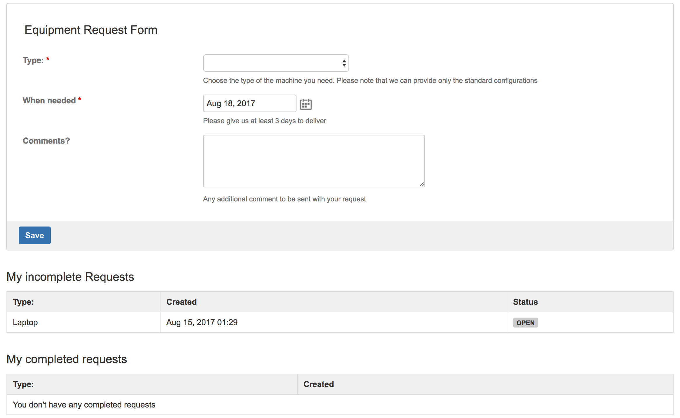 a form to quickly request a new hardware with a view to see own completed and in progress requests